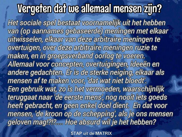 Allemaal mensen!?! #waarheid #denken #beschaving #mens #mening #mensen #psychologie #dommigheid