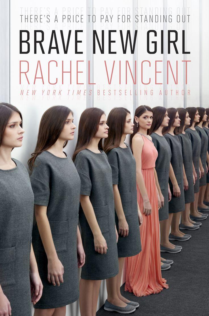 Brave New Girl – Rachel Vincent https://www.goodreads.com/book/show/25796631-brave-new-girl