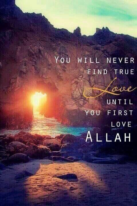 Exactly. Can't love someone unless you know they love Allah the most.