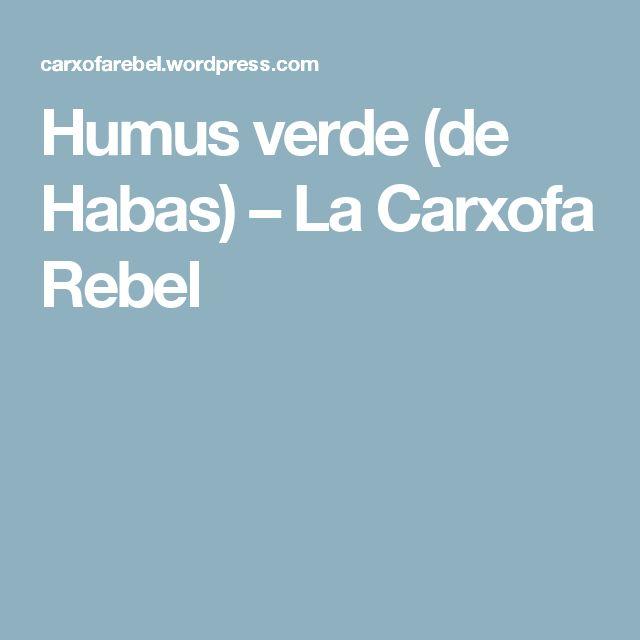 Humus verde (de Habas) – La Carxofa Rebel