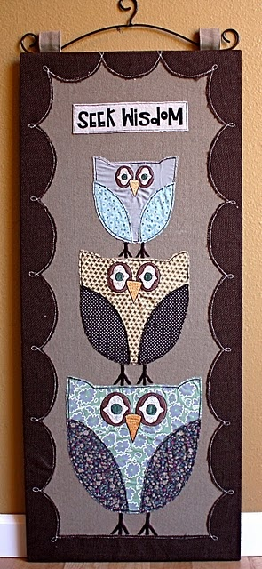 owls: Owl Stuff, Wall Hangings, Proverbs, Things Owl, Seeking Wisdom, Owl Theme, Fabrics Wall Hanging, Artsy Owl, Crafts