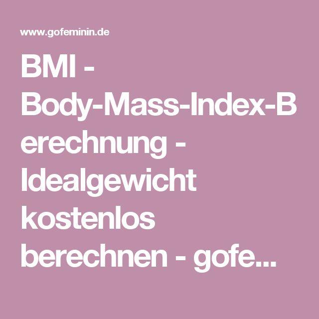 BMI - Body-Mass-Index-Berechnung - Idealgewicht kostenlos berechnen - gofeminin