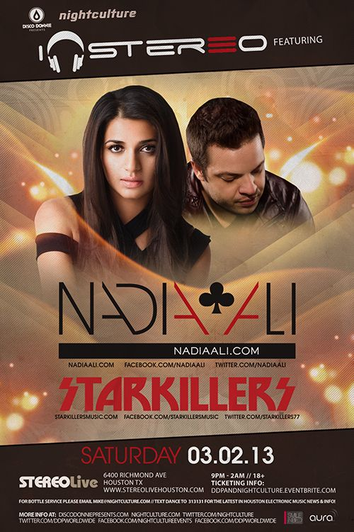 Nadia Ali, Starkillers at Stereo Live in Houston, Texas on Saturday, March 2, 2013 at 9:00 PM.