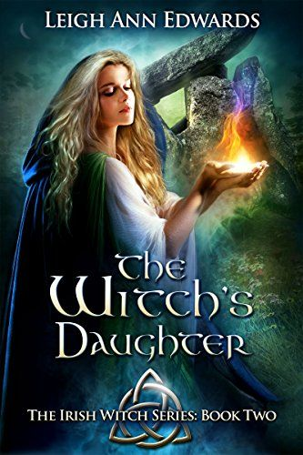 The Witch's Daughter (The Irish Witch series Book 2) by L…