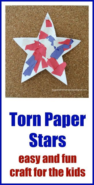 Frogs and Snails and Puppy Dog Tail (FSPDT): Patriotic Torn Paper Stars: easy and fun craft for the kids