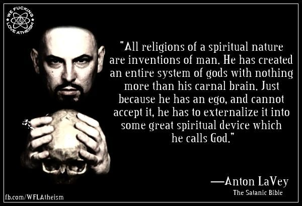 Image Result For Anton Lavey Quotes With Images Atheist Jokes