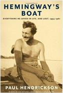 (Honorable Mention) Hemingway's Boat, by Paul Hendrickson