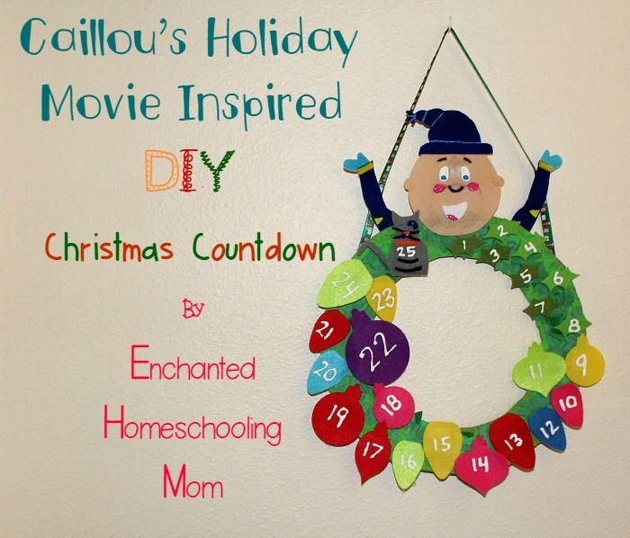 Have fun making your own DIY Christmas Countdown themed to Caillou while you watch the new Caillou's Holiday Movie from NCircle Entertainment!