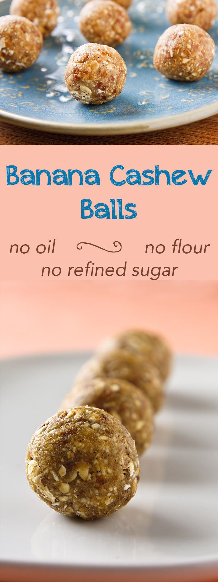 If you like banana Larabars or sun-dried bananas, you'll love these banana-cashew balls. Easy to make, they contain no refined sugar, flour, or oil.