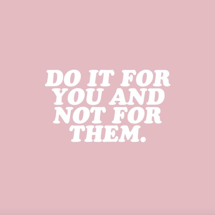 GIRLBOSS MOOD: Do it for you and not them! / Quote Inspiration Motivation