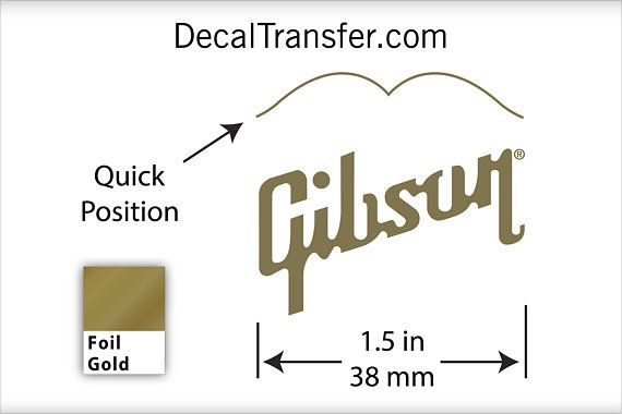 Size Specs For Gibson Logo Foil Gold Dry Rub On Guitar