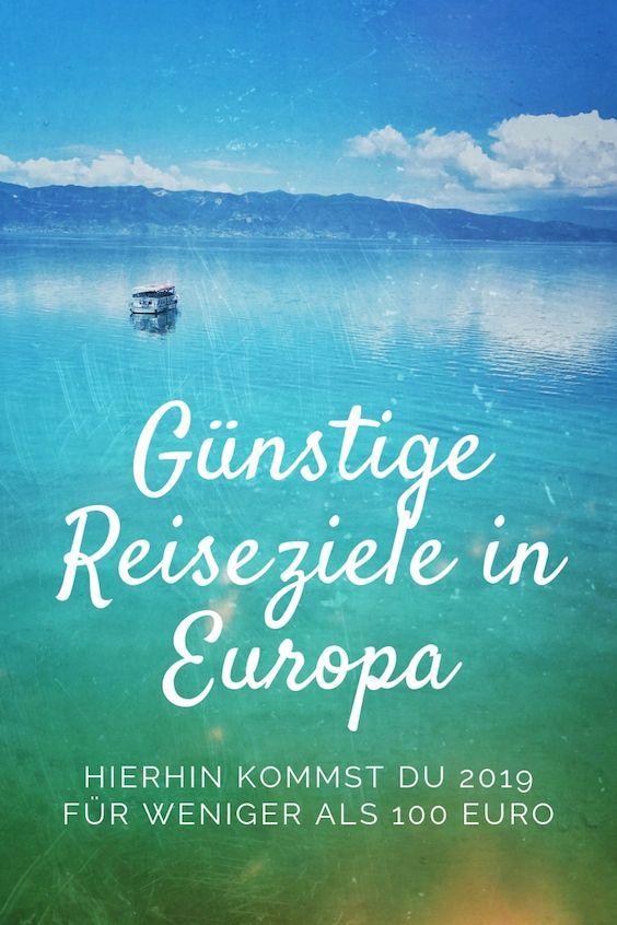 Günstige Reiseziele • Europa • 2019 • Nicht jeder kann sich teure …   – Reise Liste & Reise Ideen