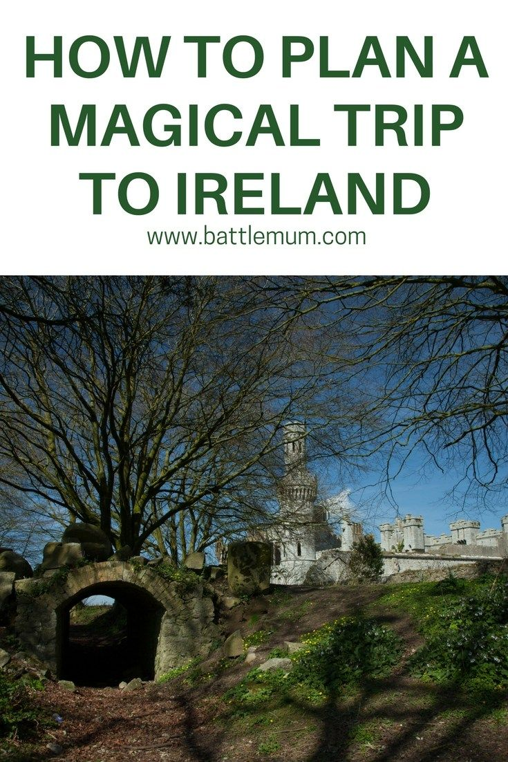 How To Plan A Magical Trip To Ireland - In this post I tell you how I've planned a magical trip to Ireland for my son and I. With helpful ideas about how to plan your own trip, you're sure to find this post helpful.