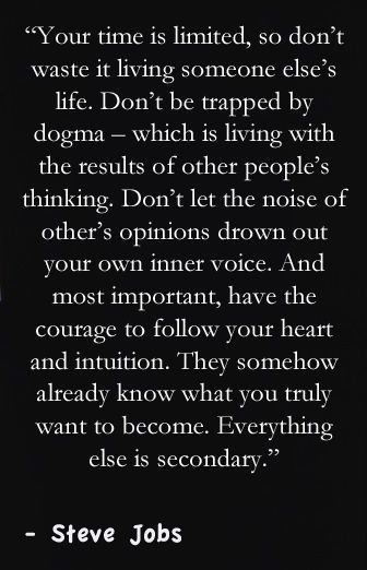 ... most important, have the courage to follow your heart and intuition. - Continued!