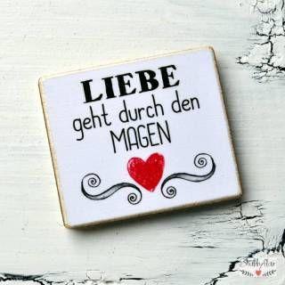 shabbyflair Magnet mit Spruch:Liebe geht durch den Magen