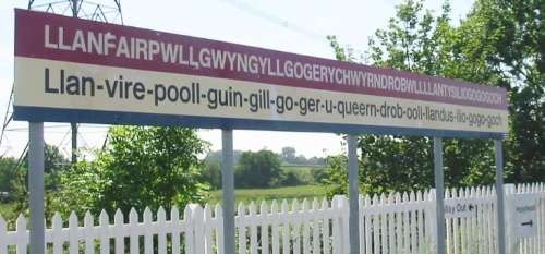 Wales. the longest named town in Europe The Welsh language is like talking with flem in your throat