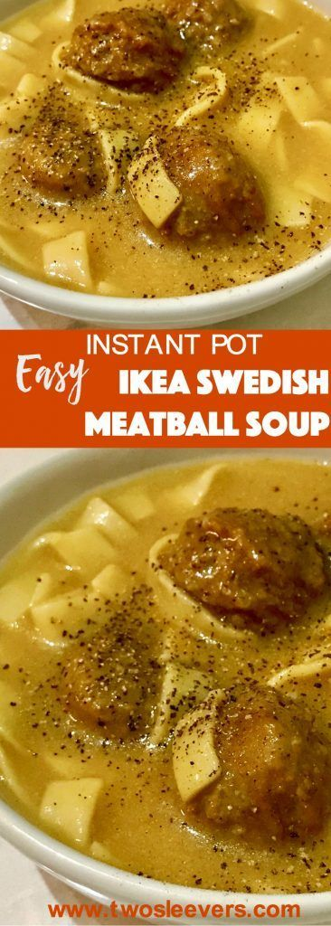 Pressure Cooker IKEA Swedish Meatballs Soup, For days when you just need a quick meal, this Ikea Swedish Meatball Soup take ready-frozen Swedish meatballs and the IKEA cream sauce packet, to make a no-fuss comfort meal. Two Sleevers