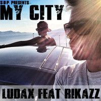 Ludax Feat. RikazZ  -  My City ( S.D.P.) by RikazZ on SoundCloud