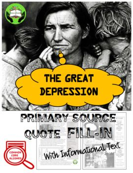 """Combines primary source pictures and secondary source informational text to introduce students to the Great Depression time period. This is an interactive way to allow students to explore history. Includes: -Common Core Alignment -""""The Great Depression"""" Informational Text that answers the questions:"""