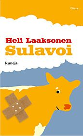 Sulavoi: runoja by Heli Laaksonen (born 28 September 1972, Turku), the Finnish poet. Her poems are in the dialect of Southwest Finland. || http://fi.wikipedia.org/wiki/Heli_Laaksonen