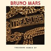 Treasure (Remixes) – EP – Bruno Mars « New Music Reviewz