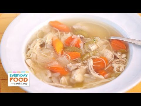 One-Pot Classic Chicken Soup- Everyday Food with Sarah Carey - YouTube
