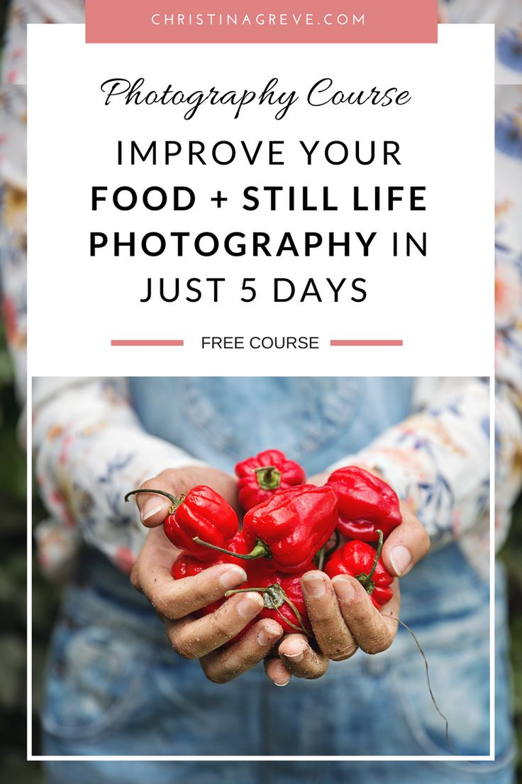 FREE 5-DAY CHALLENGE Improve Your FOOD + STILL LIFE Photography In Just 5 Days Discover the secrets to capturing beautiful photos and take your FOOD + STILL LIFE photographs to the next LEVEL. - 5-day easy-to-follow email challenge to BOOST your photography skills and help you capture beautiful photos. - Action steps designed to get you REAL results + boost your creative mind. - A beautiful 22-page ebook FULL of helpful tips to ROCK your food and still life photography.