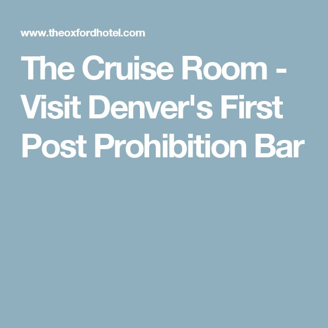 The Cruise Room - Visit Denver's First Post Prohibition Bar