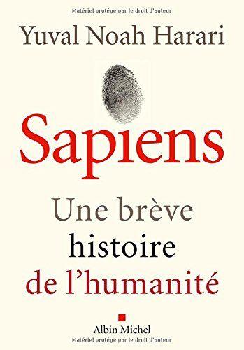 Sapiens : Une brève histoire de l'humanité de Yuval Noah Harari http://www.amazon.fr/dp/2226257012/ref=cm_sw_r_pi_dp_-BBvwb09HST48