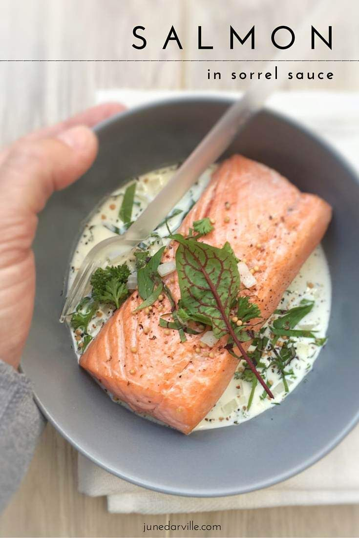 Baked salmon in a creamy sorrel and white wine sauce... this sorrel recipe is an old family classic!