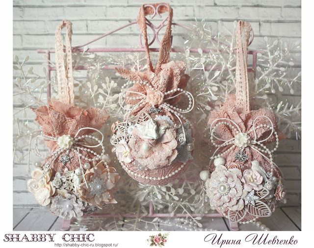 Shabby chic: Christmas balls. Master class by Irina Shevchenko + Factory decor.