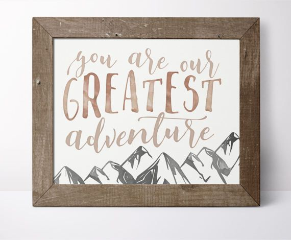 You Are Our Greatest Adventure Printable by SweetFaceDesign