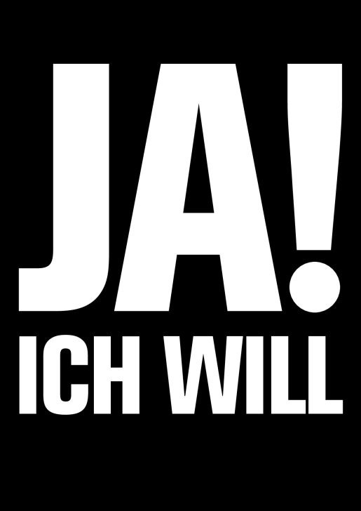 JA! Ich will