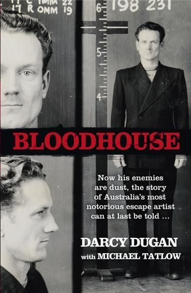 Darcy Dugan, career criminal, escape artist, scourge of the authorities and corrupt police, can now add master storyteller to his bag of tricks. Written in his own words during his long years in prison, smuggled out to keep it safe from his enemies, Bloodhouse is Dugan's brutally honest, insightful and thoroughly entertaining account of his colourful life in and out of jail.