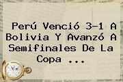 http://tecnoautos.com/wp-content/uploads/imagenes/tendencias/thumbs/peru-vencio-31-a-bolivia-y-avanzo-a-semifinales-de-la-copa.jpg Cuartos De Final Copa América. Perú venció 3-1 a Bolivia y avanzó a semifinales de la Copa ..., Enlaces, Imágenes, Videos y Tweets - http://tecnoautos.com/actualidad/cuartos-de-final-copa-america-peru-vencio-31-a-bolivia-y-avanzo-a-semifinales-de-la-copa/