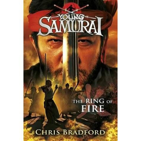 The Ring of Fire: #6 in the Young Samurai Series