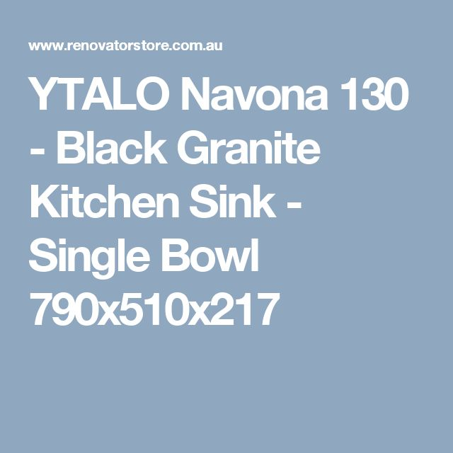 YTALO Navona 130   Black Granite Kitchen Sink   Single Bowl 790x510x217