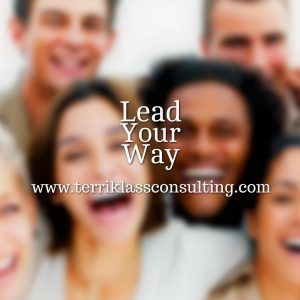Five Truths About Leading Your Way | Terri Klass Consulting, LLC