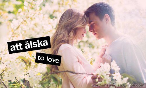 att älska