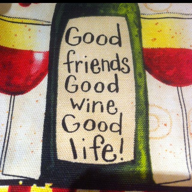 Good Friends. Good Wine. Good Life!Wine Rel, Wine Quotes, Beer, Wine ...