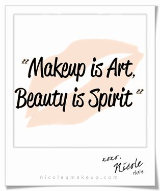 Makeup is Art, Beauty is Spirit. #quote…