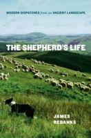Shepherd's Life: Modern Dispatches from an Ancient Landsc