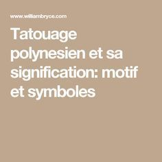 Tatouage polynesien et sa signification: motif et symboles