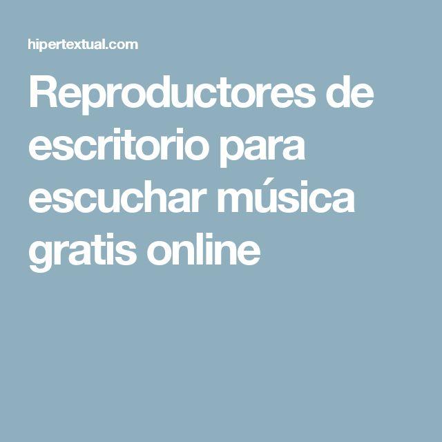 Reproductores de escritorio para escuchar música gratis online