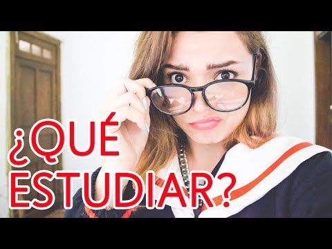 ☞ ¿CÓMO ELEGIR UNA CARRERA UNIVERSITARIA? - YouTube