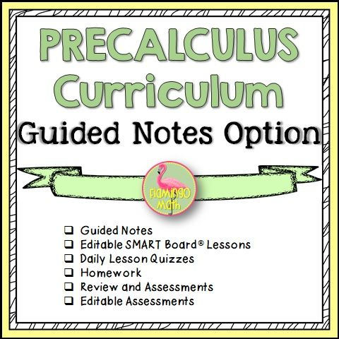 PreCalculus Curriculum Guided Notes Option (No Activities