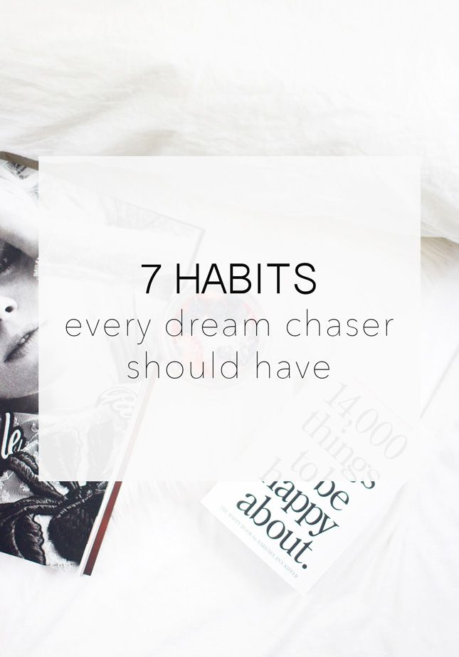 5 Habits every dream chaser should have