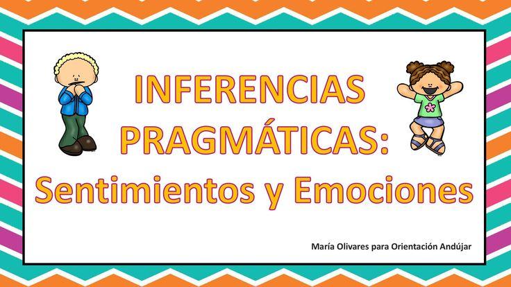 #TEA Teoria de la Mente INFERENCIAS PRAGMÁTICAS: Sentimientos y Emociones -Orientacion Andujar