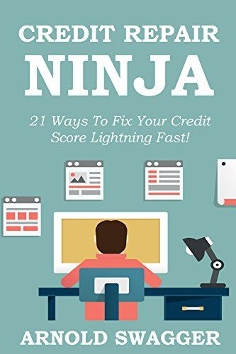 25 unique fix your credit ideas on pinterest improve your book credit repair ninja 21 ways to fix your credit score lightning fast how to fix your bad credit score in 30 days or less financializer store ccuart Gallery