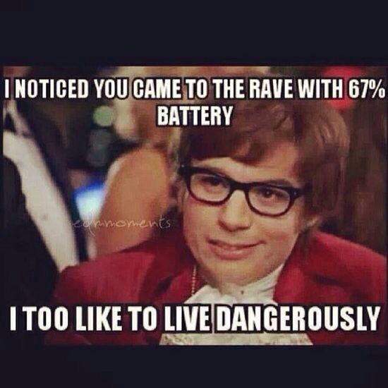 Who likes to #livedangerously ?More like 25% battery in my case. Damn GPS! l